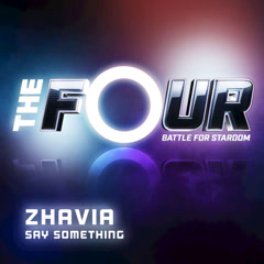 Say Something (The Four Performance) - Zhavia Ward