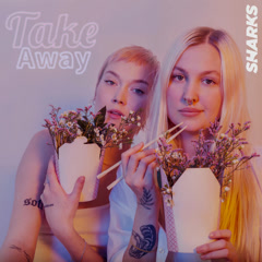 Take Away (Single) - Sharks