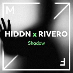 Shadow (Single) - HIDDN, Rivero