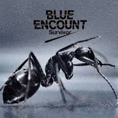 Survivor - BLUE ENCOUNT