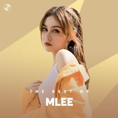 Những Bài Hát Hay Nhất Của MLee - MLee