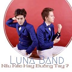 Níu Kéo Hay Buông Tay (Single)