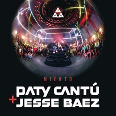 Miento (Single) - Paty Cantú, Jesse Baez