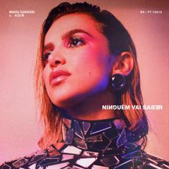 Ningúem Vai Saber (Single)
