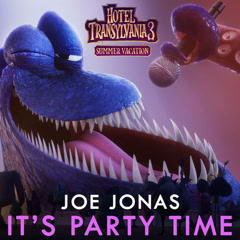 It's Party Time (Hotel Transylvania OST) - Joe Jonas