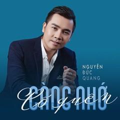 Cố Quên Càng Nhớ (Single) - Nguyễn Đức Quang