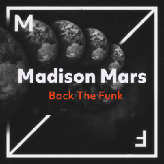 Back The Funk (Single) - Madison Mars