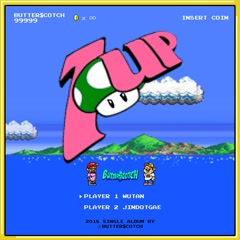 1UP (Single) - BUTTER$COTCH