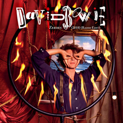 Zeroes (2018) - David Bowie