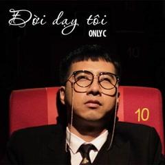 Đời Dạy Tôi (Single) - OnlyC