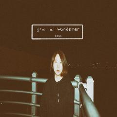 I'm A Wanderer (Single)