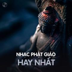 Nhạc Phật Giáo Hay Nhất