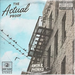 The Actual Proof - Awon, Phoniks