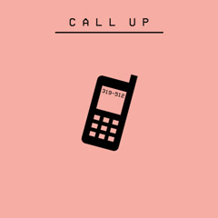 Call Up (Single)