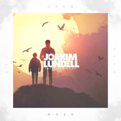 Grow (Single) - Joakim Lundell
