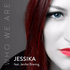 Who We Are (Single) - Jessika