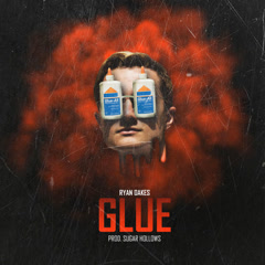 Glue (Single) - Ryan Oakes