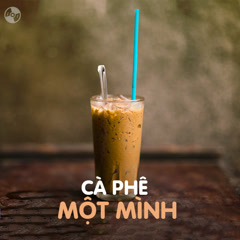 Cafe Một Mình - Various Artists
