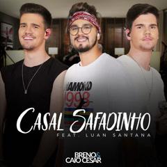 Casal Safadinho (Single) - Breno, Caio Cesar
