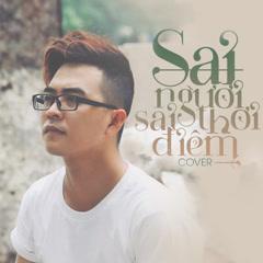 Sai Người Sai Thời Điểm (Cover) (Single) - Nhật Trí