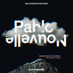 Sunshine In Stereo (Melodiesinfonie Remix) - Pablo Nouvelle