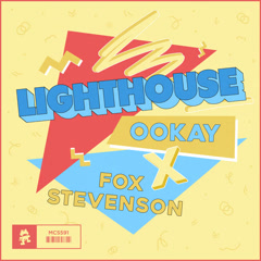 Lighthouse (Single) - Ookay, Fox Stevenson