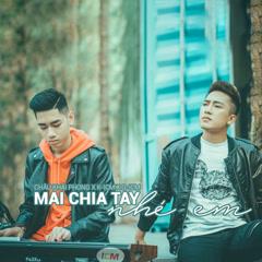 Mai Chia Tay Nhé Em (Single)