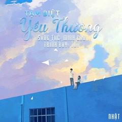 Tạm Biệt Yêu Thương (Single) - TAT