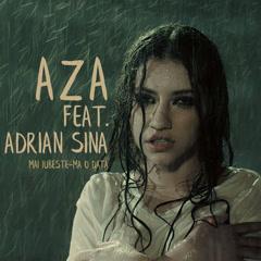 Mai Iubeste-Ma O Data (Single) - Aza
