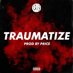 Traumatize (Single) - Audio Push