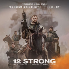 It Goes On (12 Strong OST)