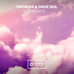 Dreaming (Single) - UnoMas, Dave Sol