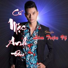 Cứ Mặc Anh Đau (Single) - Lâm Triệu Vỹ