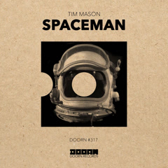 Spaceman (Single) - Tim Mason