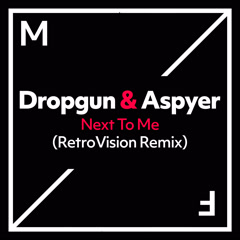 Next To Me (Retrovision Remix)