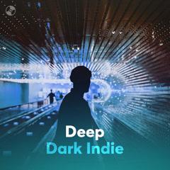 Deep Dark Indie