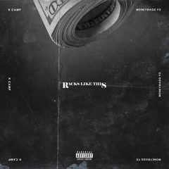 Racks Like This (Single) - K.Camp