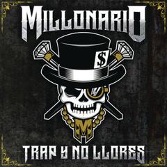 Trap Y No Llores