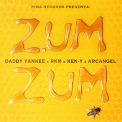 Zum Zum (Single) - Daddy Yankee, RKM & Ken-Y, Arcangel