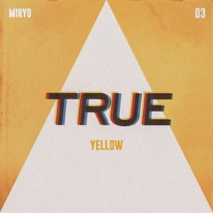 True (Single) - Miryo