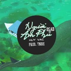 Người Âm Phủ (Cover) (Single) - Huy Vạc, TNBH Mix