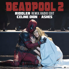 Ashes (Riddler Remix Radio Edit) - Celine Dion