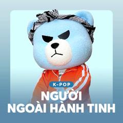 K-Pop Người Ngoài Hành Tinh - Various Artists