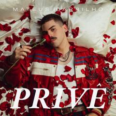Privê (Single) - Mateus Carrilho