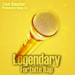 Legendary (Single) - Zach Boucher