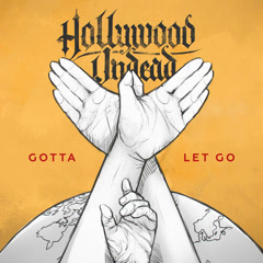 Gotta Let Go (Single) - Hollywood Undead