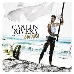 Grito De Guerra (Single) - Carlos Rivera