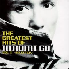 The Greatest Hits Of Hiromi Go 3~Selection CD1