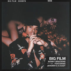 Big Film (Single) - Bobby Brackins