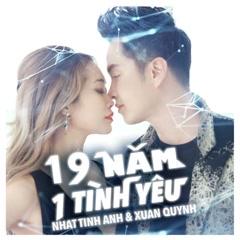 19 Năm 1 Tình Yêu - Nhật Tinh Anh, Xuân Quỳnh